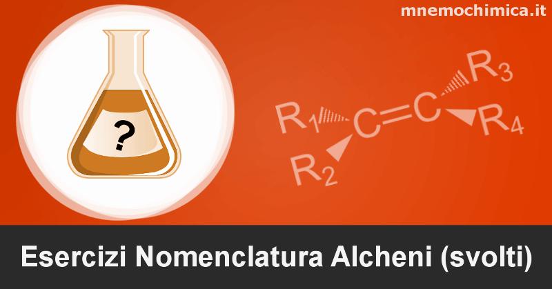 Esercizi Nomenclatura Alcheni [Svolti e Spiegati]