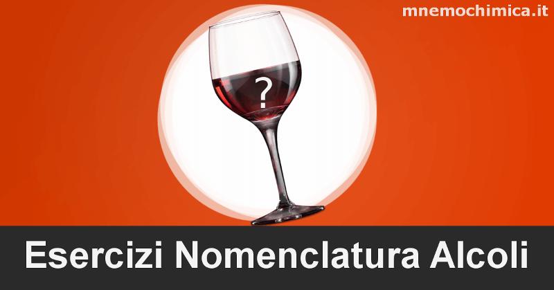 Esercizi sulla nomenclatura degli alcoli (anche Fenoli) – Svolti e Commentati