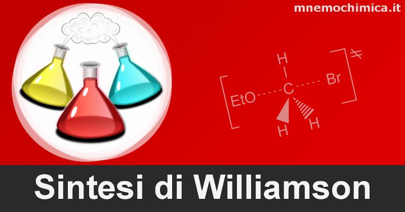 Sintesi di Williamson (Come Funziona + 3 Esercizi Svolti)