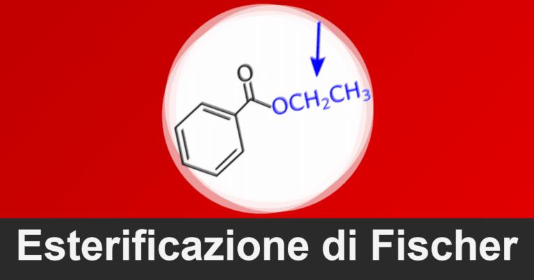 Esterificazione di Fischer